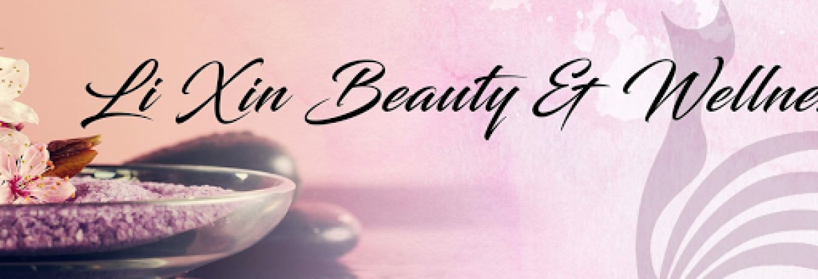 Li Xin Beauty Wellness